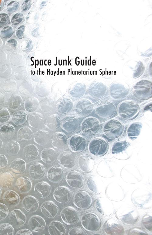 Space Junk Guide to the Hayden Planetarium – HEIDI NEILSON